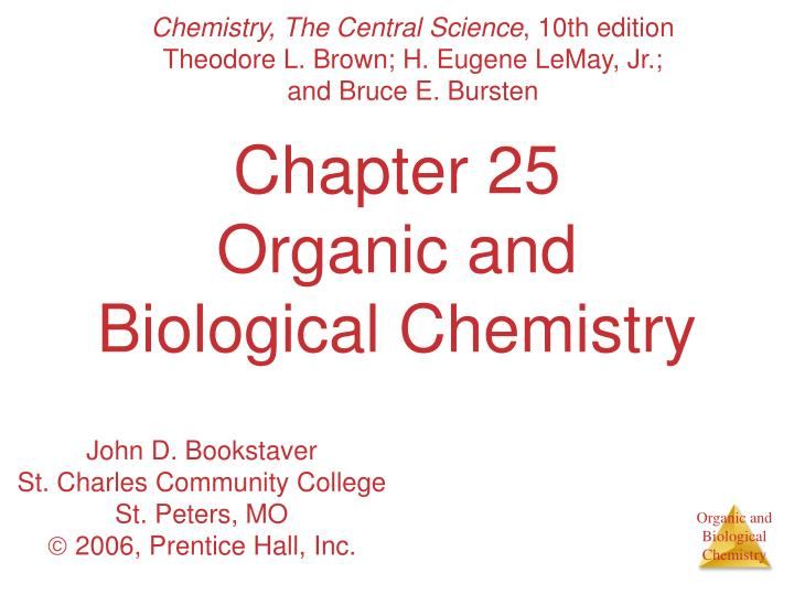 chapter 25 organic and biological chemistry n.