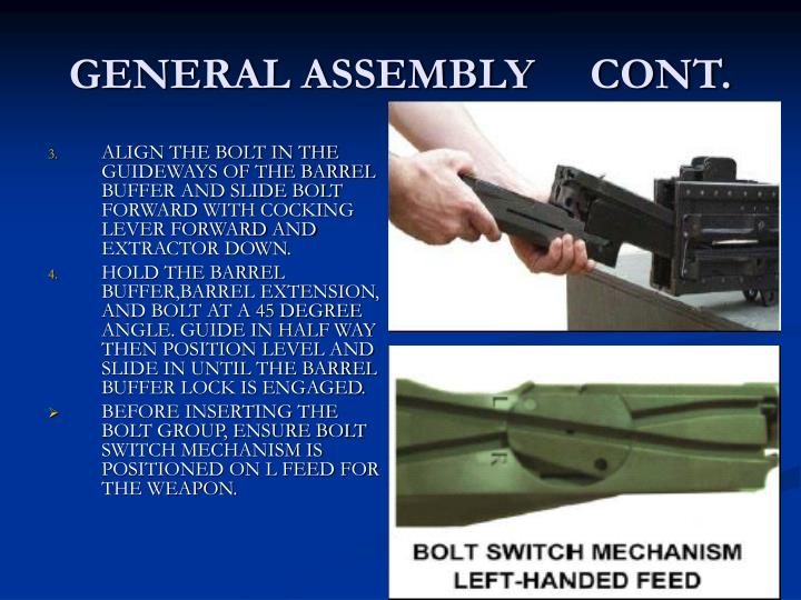 GENERAL ASSEMBLY     CONT.