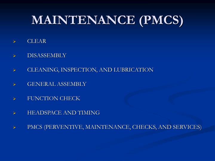 MAINTENANCE (PMCS)