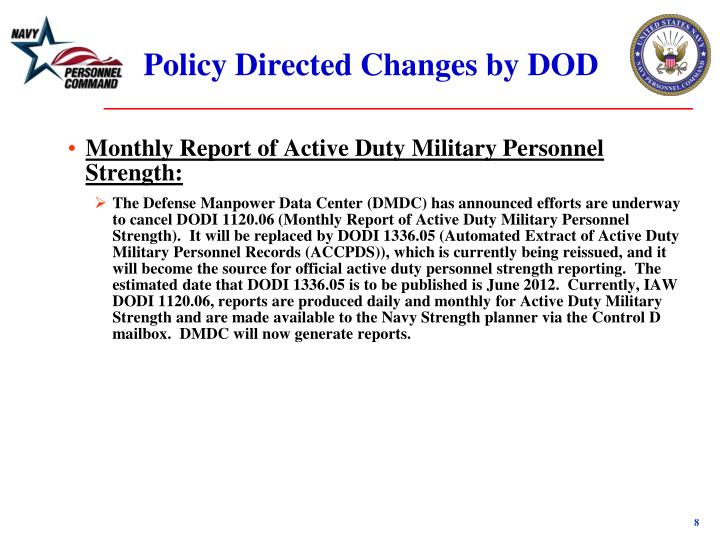 Policy Directed Changes by DOD