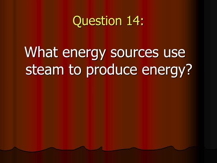 Question 14: