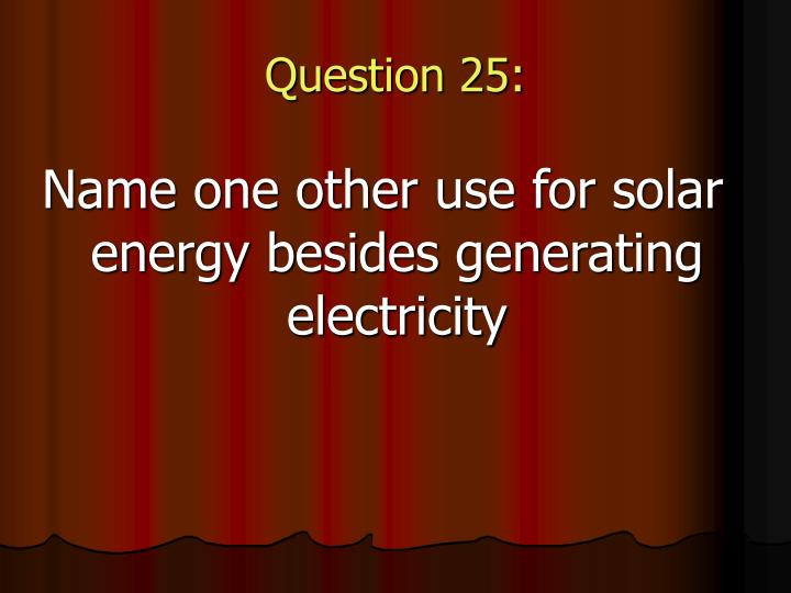 Question 25: