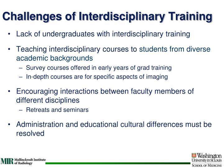 Challenges of Interdisciplinary Training
