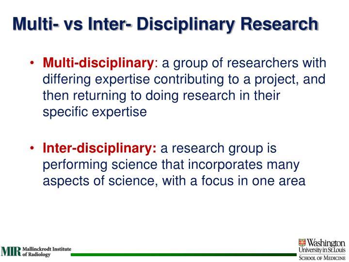 Multi- vs Inter- Disciplinary Research