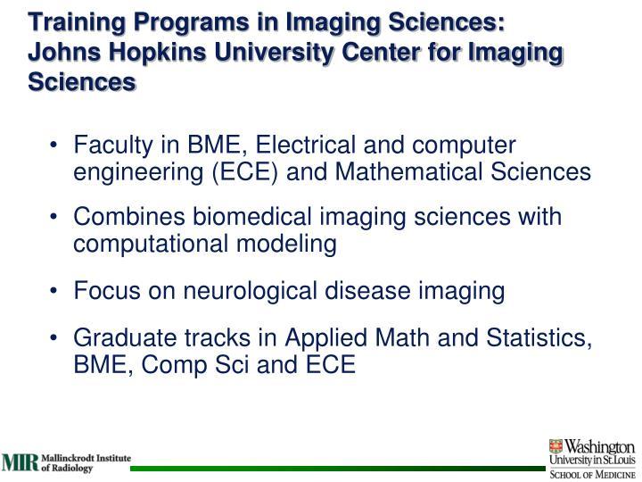 Training Programs in Imaging Sciences: Johns Hopkins University Center for Imaging Sciences