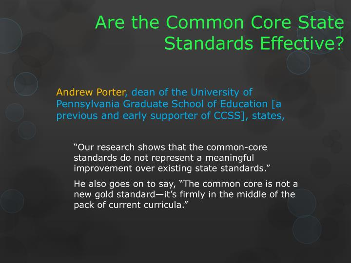 Are the Common Core State Standards Effective?