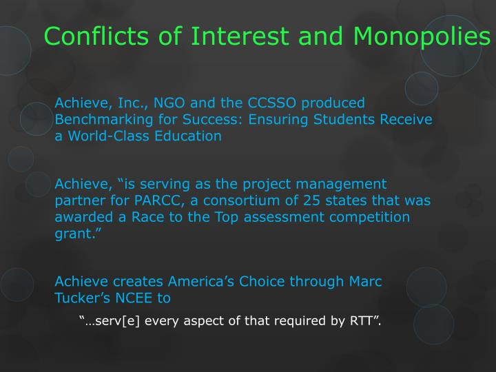 Conflicts of Interest and Monopolies