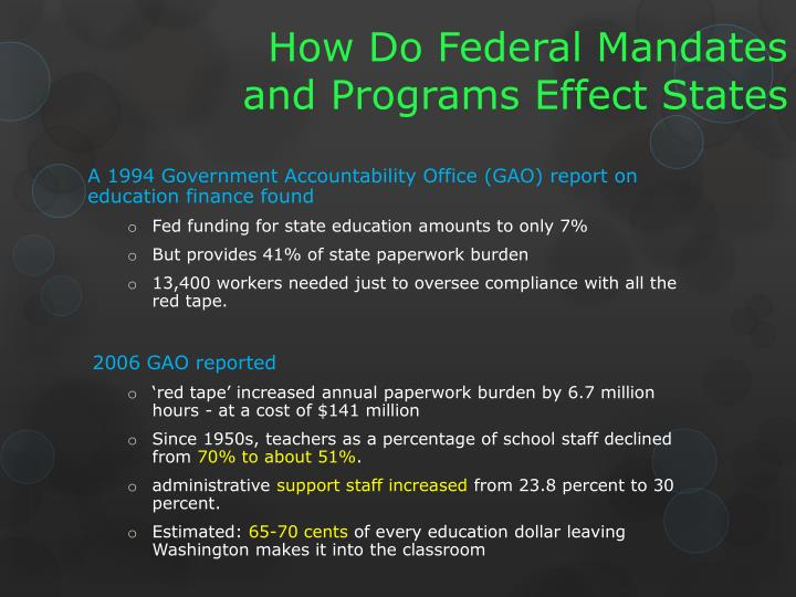 How Do Federal Mandates and Programs Effect States