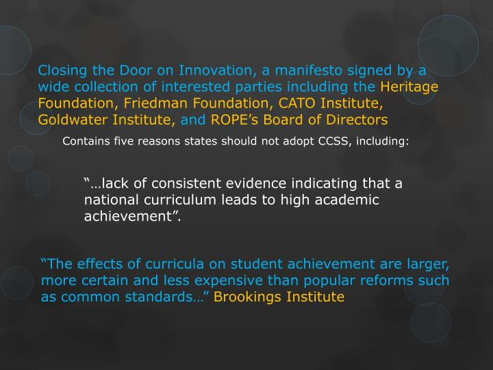 Closing the Door on Innovation, a manifesto signed by a wide collection of interested parties including