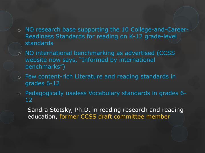 NO research base supporting the 10 College-and-Career-Readiness Standards for reading on K-12 grade-level standards