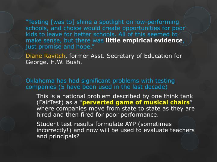 """""""Testing [was to] shine a spotlight on low-performing schools, and choice would create opportunities for poor kids to leave for better schools. All of this seemed to make sense, but there was"""