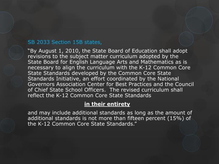 SB 2033 Section 15B states,