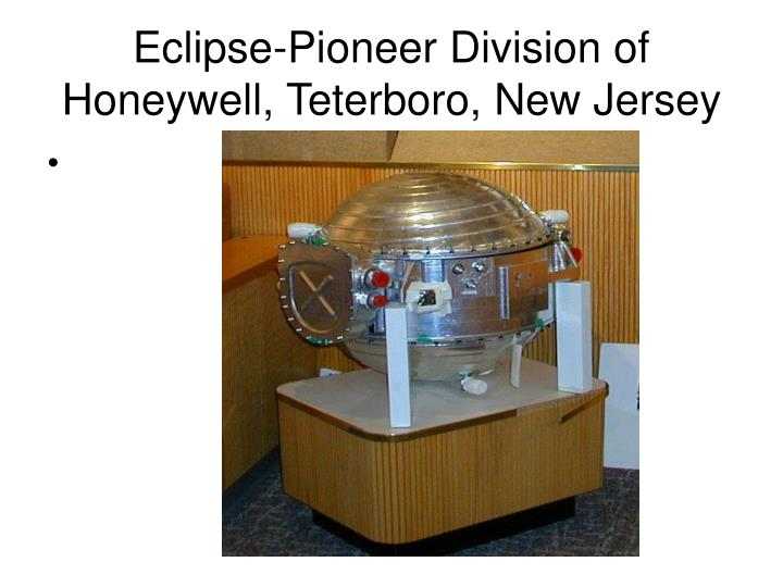 Eclipse-Pioneer Division of Honeywell, Teterboro, New Jersey