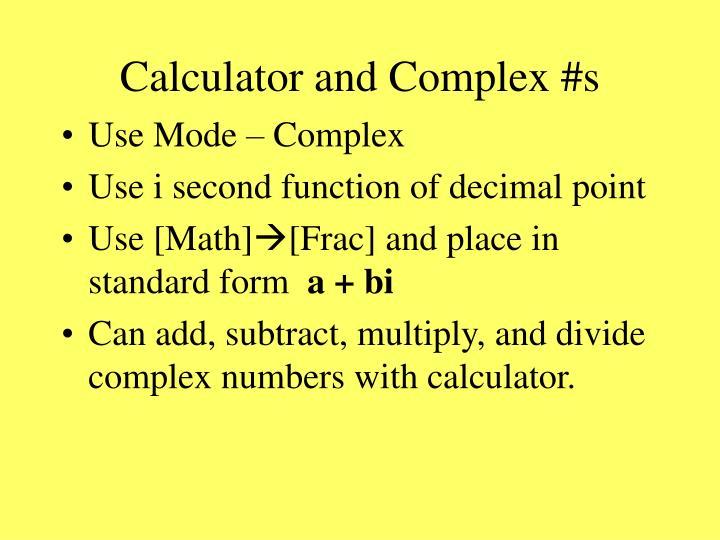 Calculator and Complex #s