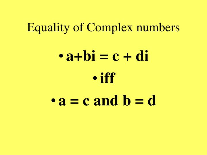Equality of Complex numbers