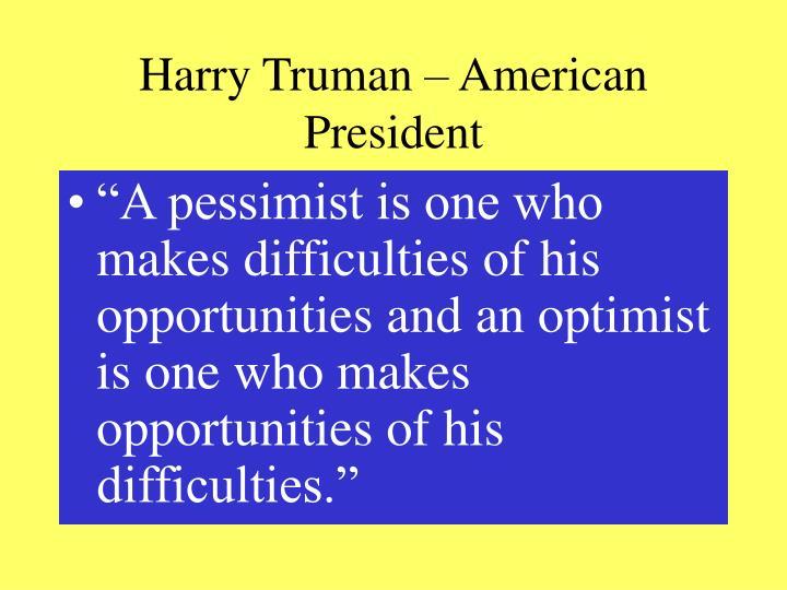 Harry Truman – American President