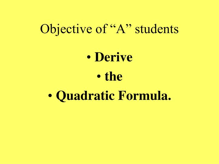 """Objective of """"A"""" students"""