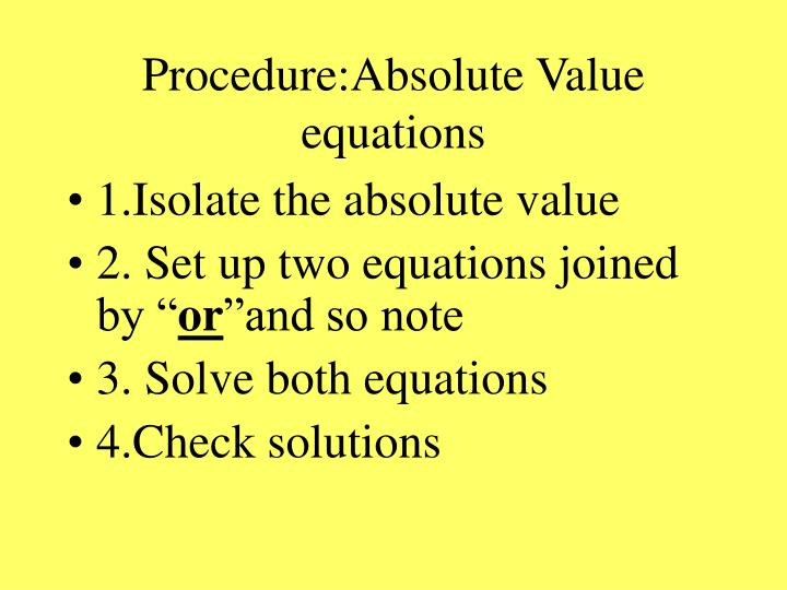 Procedure:Absolute Value equations