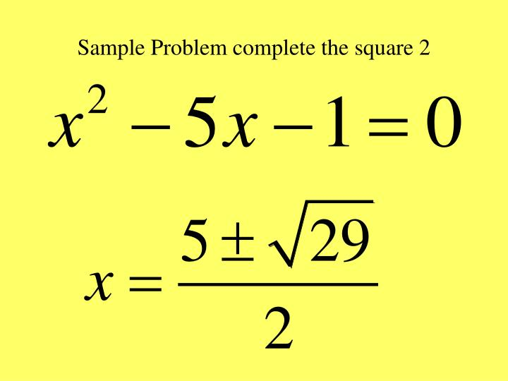 Sample Problem complete the square 2
