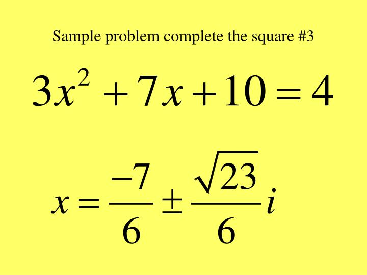 Sample problem complete the square #3