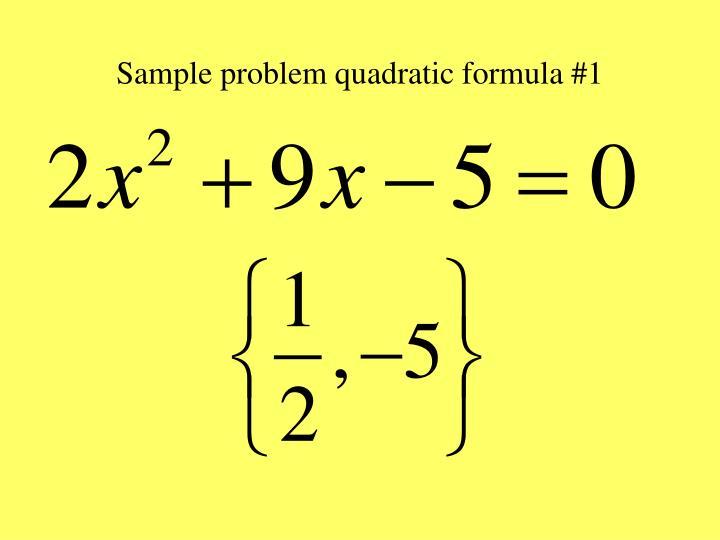 Sample problem quadratic formula #1