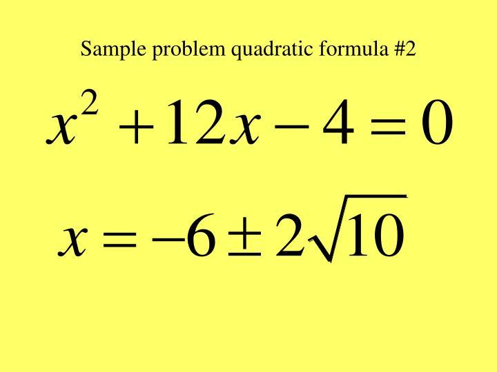 Sample problem quadratic formula #2