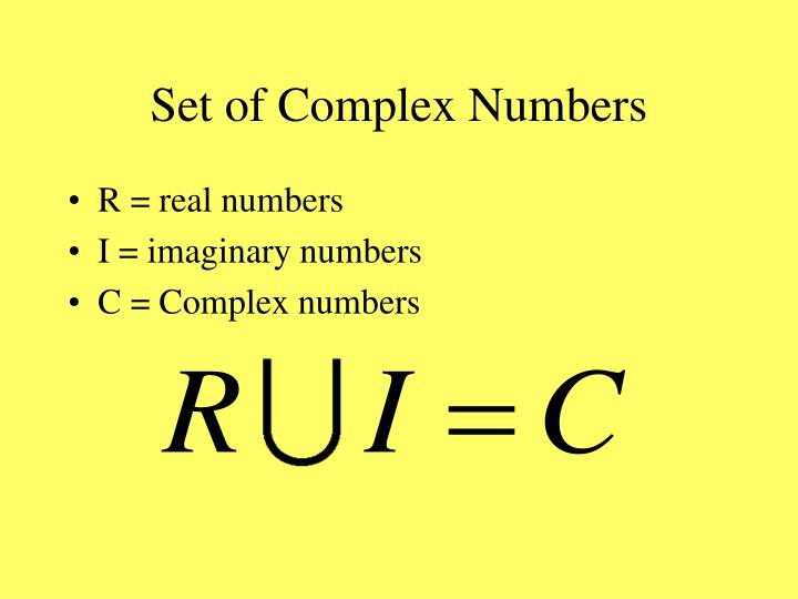 Set of Complex Numbers