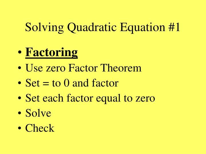 Solving Quadratic Equation #1