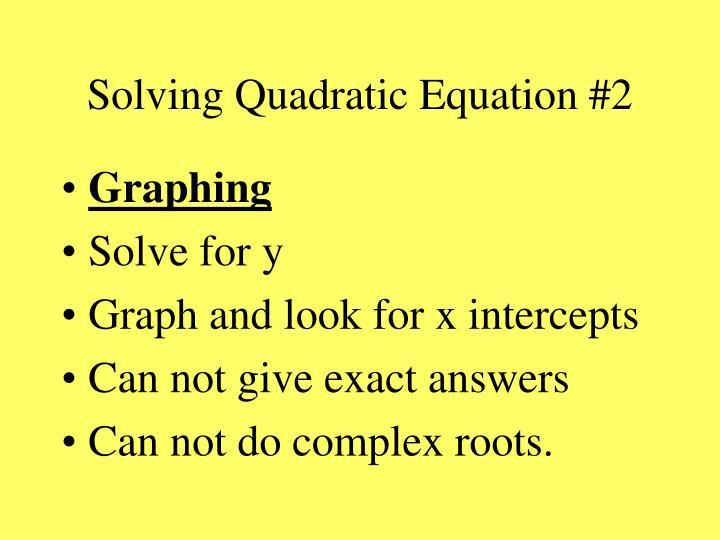 Solving Quadratic Equation #2