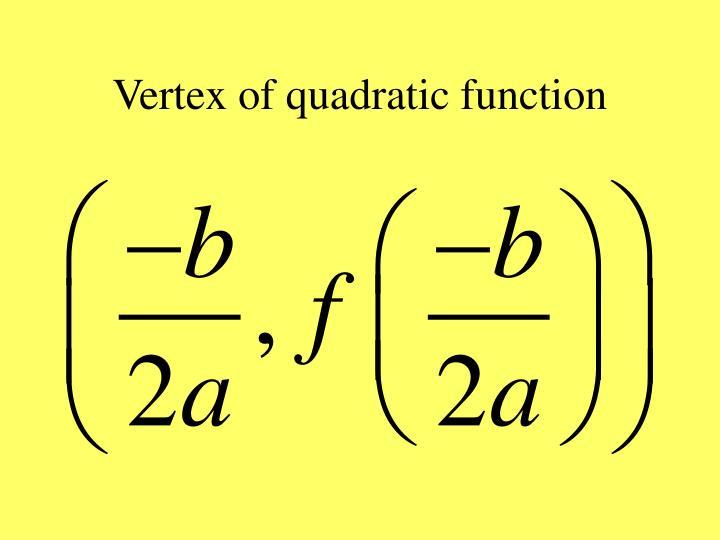Vertex of quadratic function