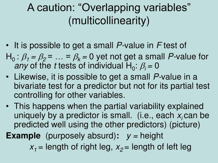 """A caution: """"Overlapping variables"""" (multicollinearity)"""