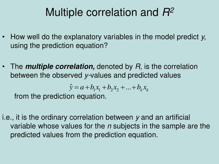 Multiple correlation and