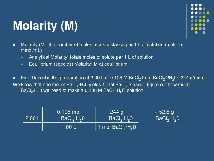 Molarity (M)