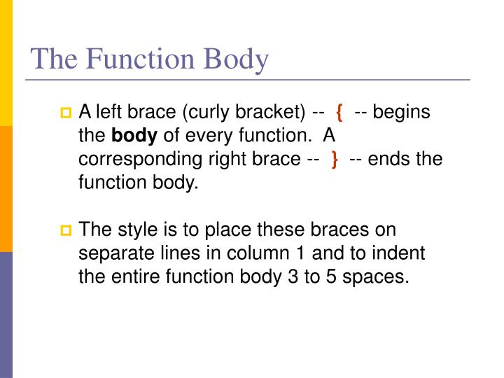 The Function Body