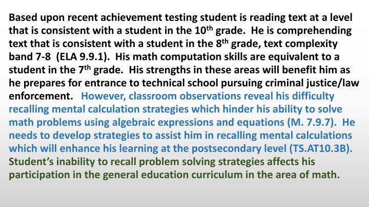 Based upon recent achievement testing student is reading text at a level that is consistent with a student in the 10
