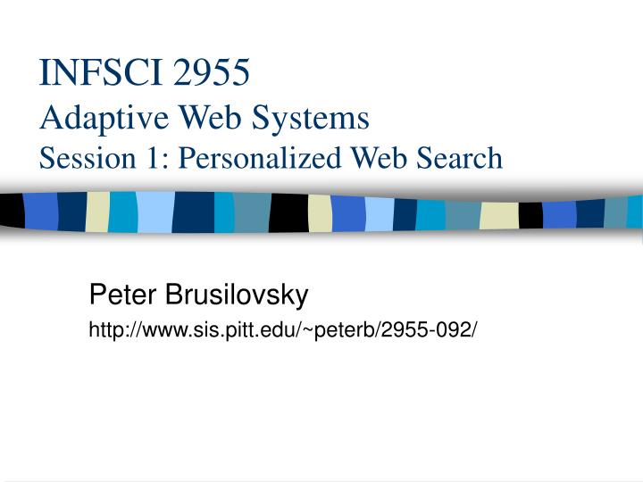 infsci 2955 adaptive web systems session 1 personalized web search