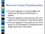 piecewise linear transformation