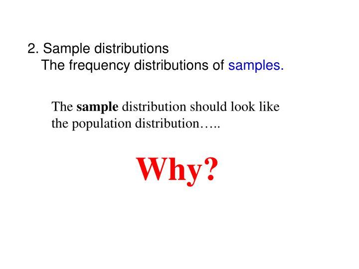 2. Sample distributions