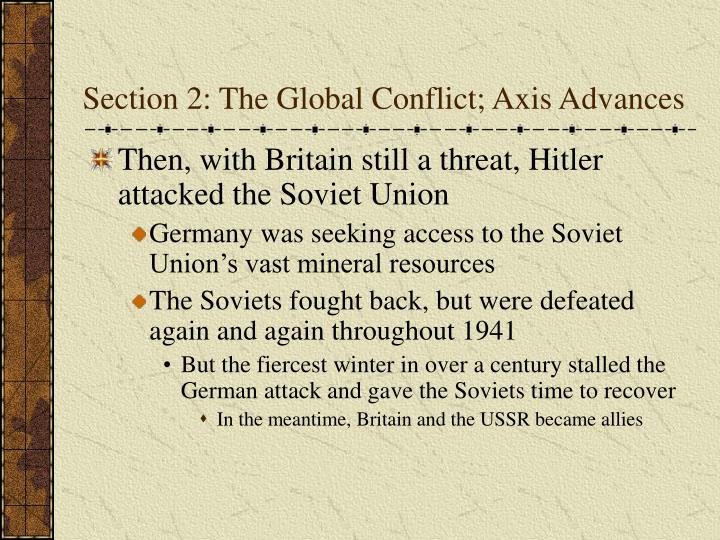Section 2: The Global Conflict; Axis Advances