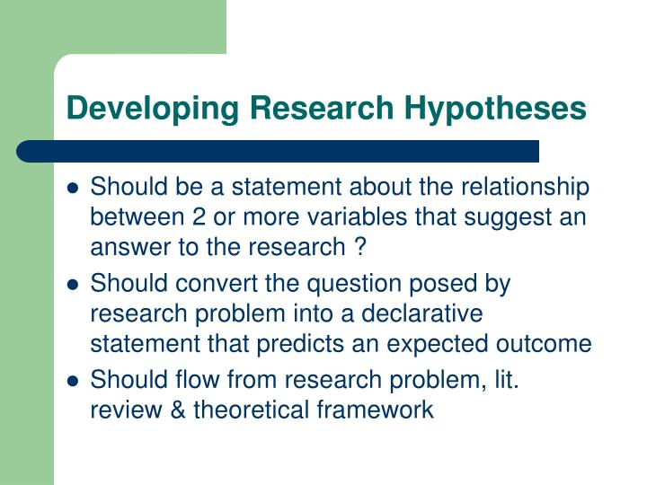 Developing Research Hypotheses