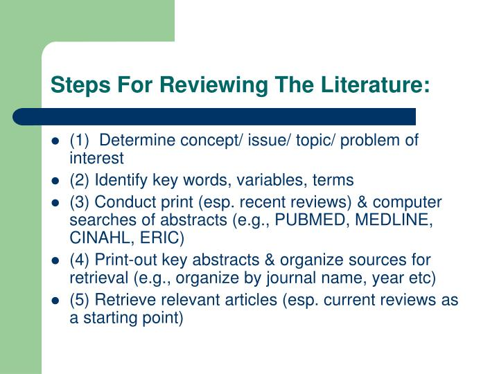 Steps For Reviewing The Literature:
