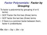 factor polynomials factor by grouping
