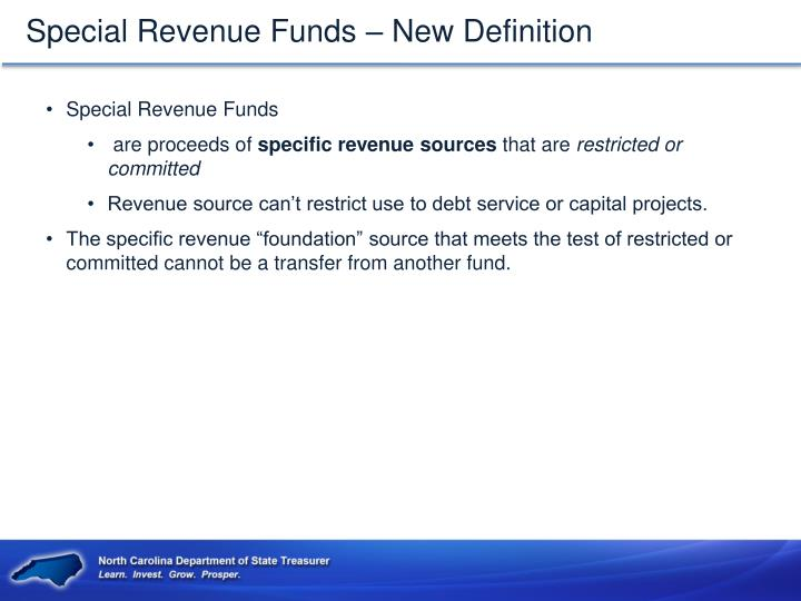 Special Revenue Funds – New Definition