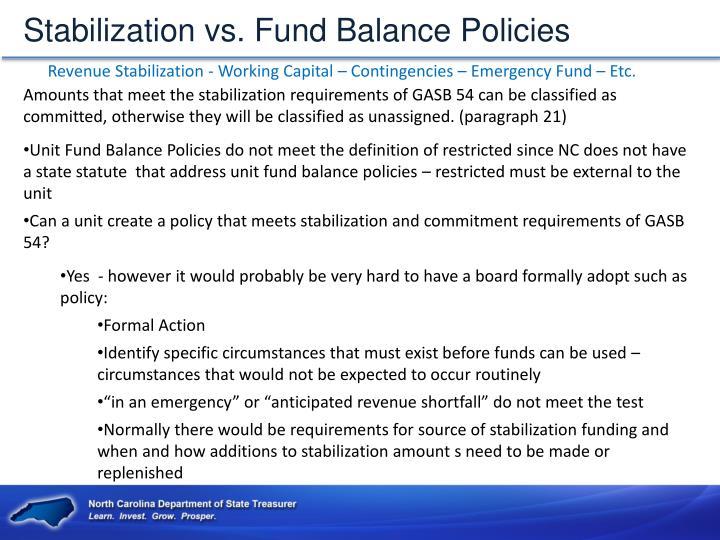 Stabilization vs. Fund Balance Policies