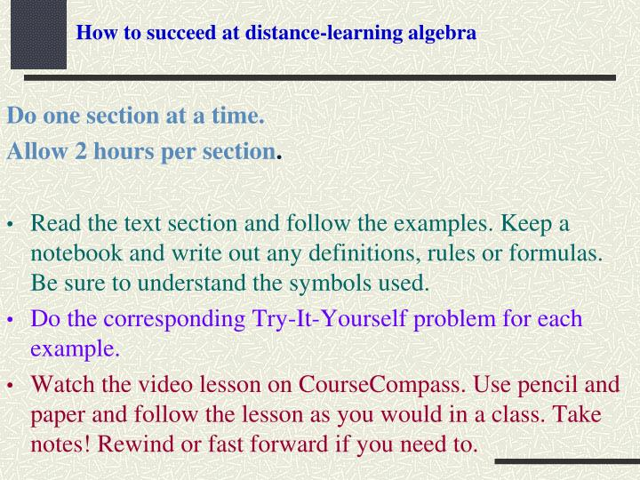 How to succeed at distance learning algebra