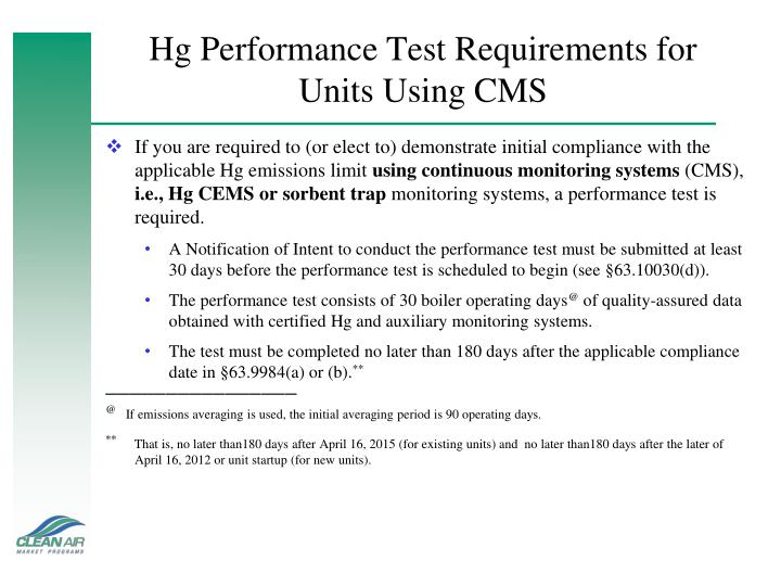 Hg Performance Test Requirements for Units Using CMS