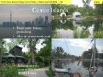 centre islands