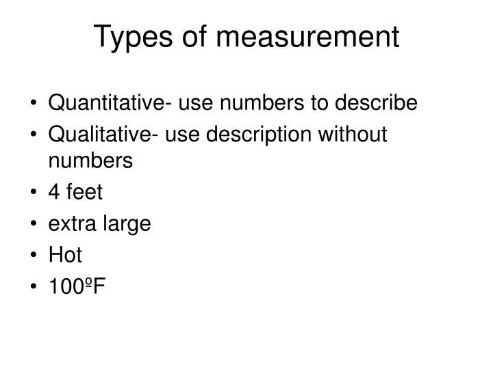 Types of measurement