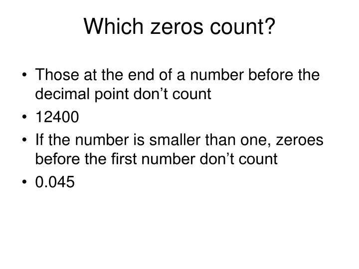Which zeros count?