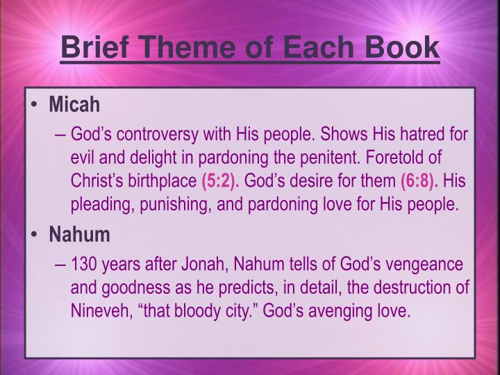 Brief Theme of Each Book